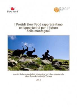 I Presìdi Slow Food  e la montagna. Un'opportunità?