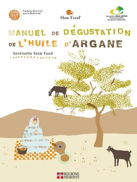 Manuale di degustazione dell'olio di argan, Presidio Slow Food, Marocco