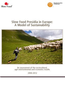 Slow Food Presidia in Europe. A Model of Sustainability