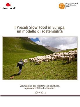 I Presìdi Slow Food in Europa. Un modello di sostenibilità