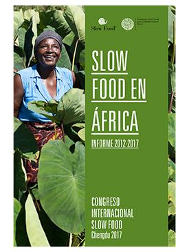 Slow Food en Africa. Informe 2012-2017