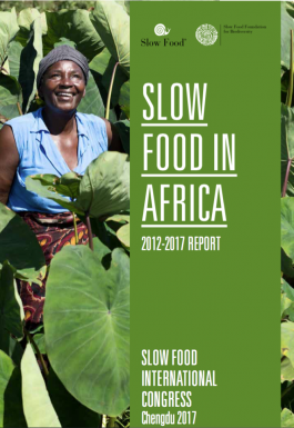 Slow Food in Africa. 2012-2017