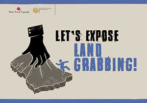 Let's expose Land Grabbing