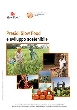 Presìdi Slow Food e sviluppo sostenibile