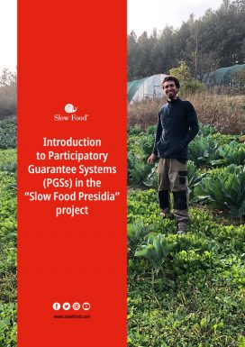 "Introduction to Participatory Guarantee Systems (PGSs) in the ""Slow Food Presidia"" project"